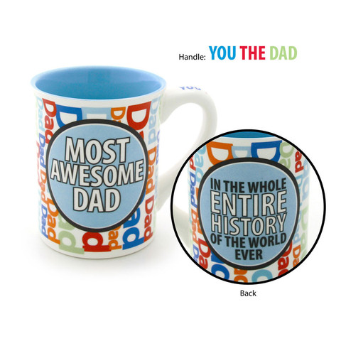 Our Name is Mud Mug - Most Awesome Dad