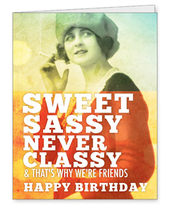 Birthday Card - Sweet Sassy