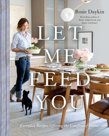Let Me Feed You | Rosie Daykin