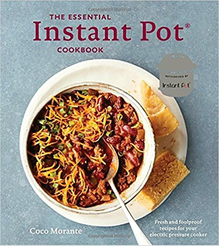 The Essential Instant Pot Cookbook | Coco Morante