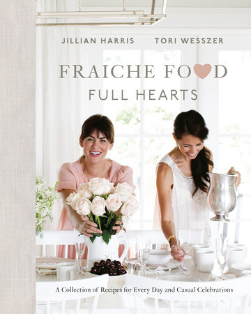 Fraiche Food, Full Hearts | Jillian Harris