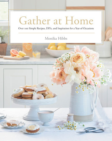 Gather at Home | Monika Hibbs