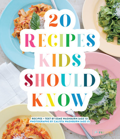 20 Recipes Kids Should Know | Esme Washburn