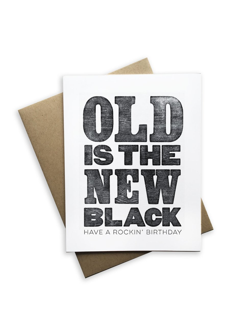 Notecard | Old Is The New Black