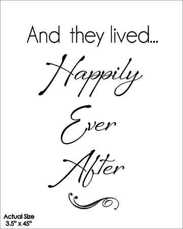 Wall Talk Quotes And They Lived Happily Ever After Wish