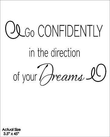 Wall Talk Quotes - Go confidently in the direction of your dream