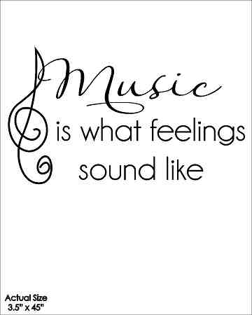Wall Talk Quotes - Music Is What Feelings Sound Like